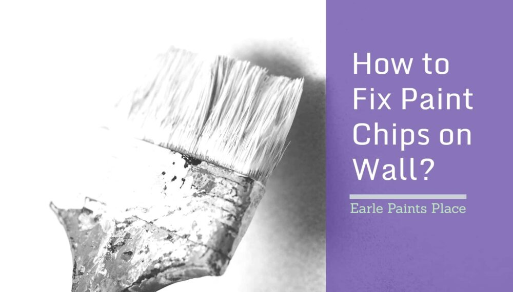 How to Fix Paint Chips on Wall: A Complete Guide