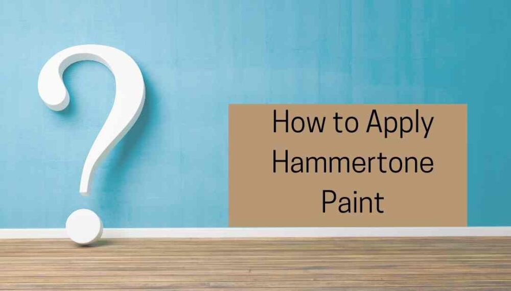 How to Apply Hammertone Paint in 5 Easy Steps