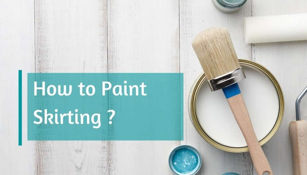 How to Paint Skirting in 3 Steps!