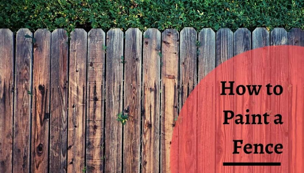 How to Paint a Fence: The Easiest Way